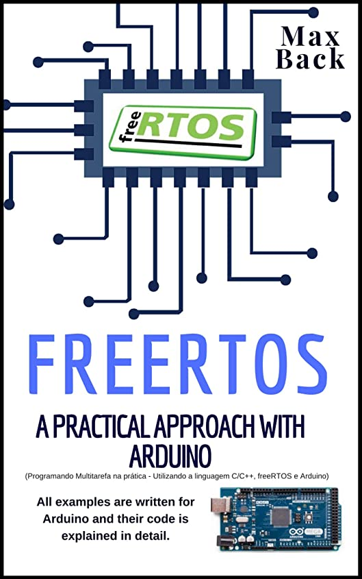 ペンス前投薬ミトンfreeRTOS: A practical approach with Arduino (English Edition)