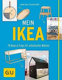 Mein IKEA: 70 Hacks & Pimps für individuelles Wohnen GU Kreativ Spezial