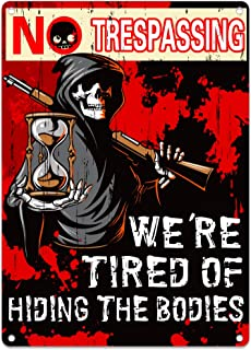 "Hohomark No Trespassing We're Tired of Hiding The Bodies Signs,Bloody Skeleton Theme Halloween Decorations Sign 7""X10"" Hal..."