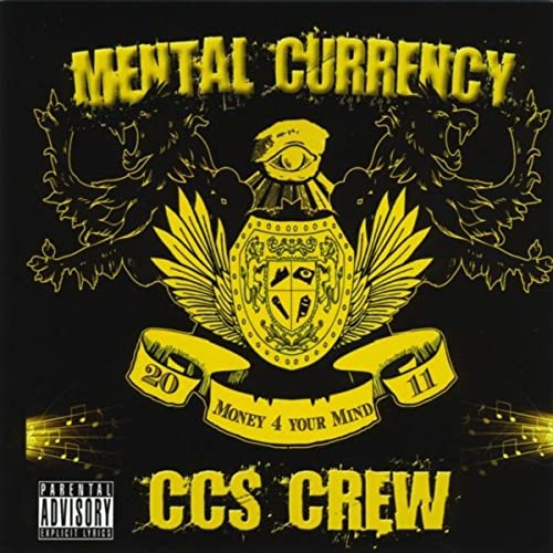 Mental Currency [Explicit] by CCS Crew on Amazon Music - Amazon com