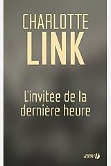 L'invité de la dernière heure (French Edition) Kindle Edition