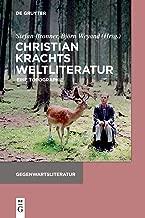 Christian Krachts Weltliteratur: Eine Topographie (Gegenwartsliteratur) (German Edition)