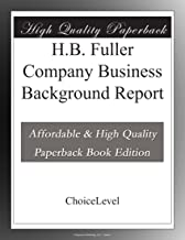 H.B. Fuller Company Business Background Report