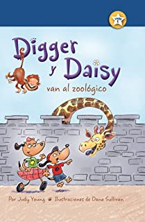 Digger y Daisy van al zoológico (Digger and Daisy Go to the Zoo) (I AM A READER: Digger and Daisy) (Spanish Edition)