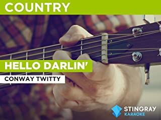 Hello Darlin' in the Style of Conway Twitty