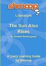 The Sun Also Rises: Shmoop Literature Guide