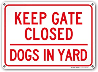 Dogs in Yard Sign, Keep Gate Closed Indoor and Outdoor Rust-Free Metal, 10