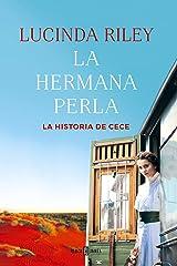 La hermana perla (Las Siete Hermanas 4): La historia de CeCe Versión Kindle