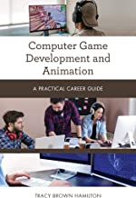 Computer Game Development and Animation: A Practical Career Guide (Practical Career Guides) (English Edition)