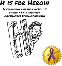 H is for Heroin