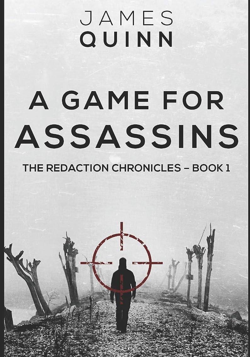 パスポートペック地下室A Game for Assassins: Large Print Edition (The Redaction Chronicles)