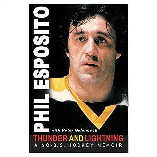 Thunder and Lightning: A No B.S. Hockey Memoir