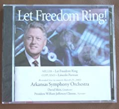 Let Freedom Ring! Miller/Copland with President William Clinton, Narrator