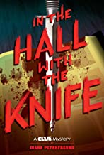 In the Hall with the Knife: (A Clue Mystery #1)