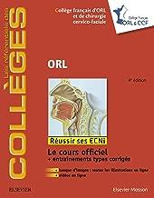 ORL (les référentiels des collèges) (French Edition)