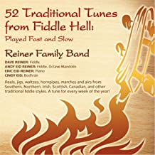 52 Tunes from Fiddle Hell: Played Fast and Slow