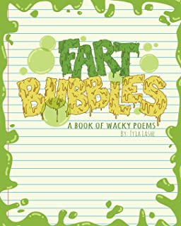 Fart Bubbles: A book of wacky poems