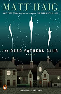 The Dead Fathers Club: A Novel