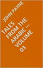 Tales from the Arabic — Volume 03