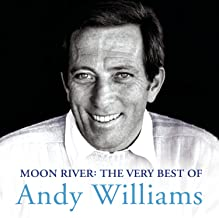 Moon River: Very Best Of Andy Williams