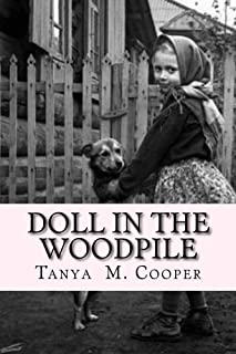 Doll in the Woodpile: A Home Child's Journey From England to Canada in 1908