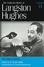 The Short Stories (Collected Works of Langston Hughes, Vol 15)