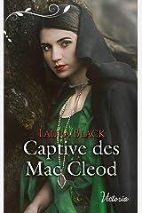 Captive des Mac Cleod (Victoria) Format Kindle