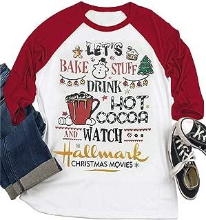 Women Christmas Let's Bake Stuff Drink Hot Cocoa and Watch Christmas Movies Shirt Raglan Xmas Gift Tops