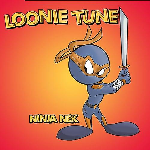 Loonie Tune [Explicit] de Ninja Nek en Amazon Music - Amazon.es