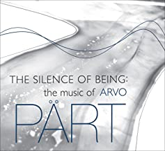 The Silence of Being: The Music of Arvo Part