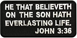 John 3-36 Embroidered Christian Bible Patch [4.0 X 2.0 Iron on Sew on-MJP4]