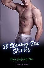 30 Steamy Sex Stories: Mega Smut Selection