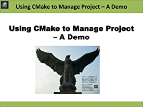 Using CMake to Manage Project – A Demo (Linux Software Development)