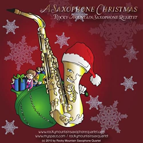 A Saxophone Christmas By Rocky Mountain Saxophone Quartet On Amazon