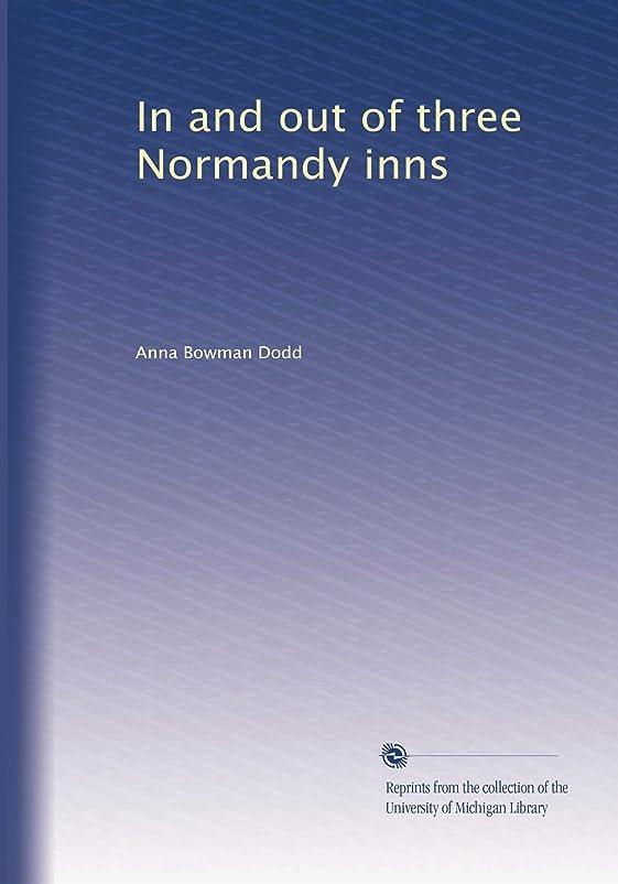 ワゴンかんたん追加In and out of three Normandy inns