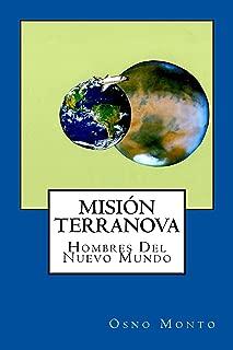 Mision Terranova: Hombres Del Nuevo Mundo (Gerencia Del Buen Vivir nº 5)