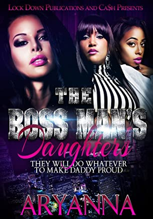 The Boss Man's Daughters: They Will Do Whatever To Make Daddy Proud (English Edition)