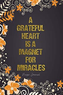 Prayer Journal: With Quotes Messages - Todays Passage - Preacher - Sermon Topic - Notes - Prayer - Key Points - Application Internal - A Grateful ... Gratitude, Writing Notebook - 6x9 120 pages
