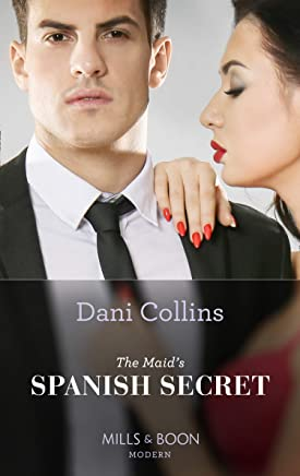 The Maid's Spanish Secret (Mills & Boon Modern) (Secret Heirs of Billionaires, Book 27) (English Edition)