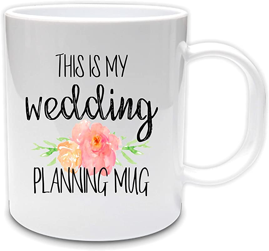 This Is My Wedding Planning Mug 11oz Ceramic Coffee Mug