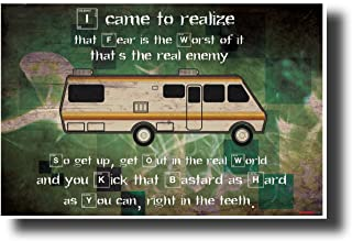 Breaking Bad - I Came To Realize Fear Is The Real Enemy - NEW Motivational TV Quote Poster