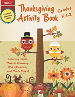 Thanksgiving Activity Book: For Kids Grades K-1-2   Coloring Pages, Word Puzzles, Creative Writing, Mazes, and More