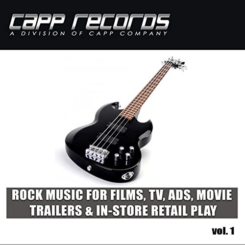 Capp Records, Rock Music For Films, TV, Ads, Movie Trailers ...