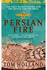 Persian Fire: The First World Empire, Battle for the West Kindle Edition