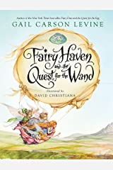Fairy Haven and the Quest for the Wand (Fairy Dust Trilogy Book, A) Kindle Edition