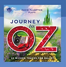 Journey to Oz: Inspirational Ballet Class Music