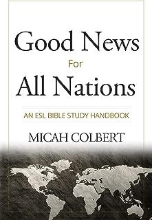 Good News for All Nations: An ESL Bible Study Handbook