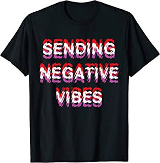 negative vibes only