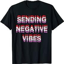 Sending Negative Vibes Sinister Sarcastic Shirt