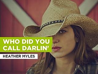 Who Did You Call Darlin' al estilo de Heather Myles